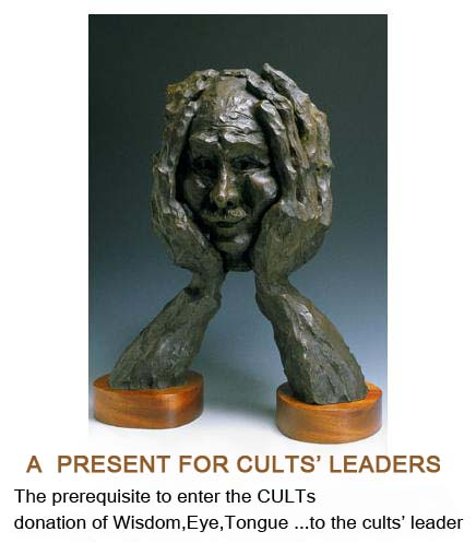 A present for cults' leader