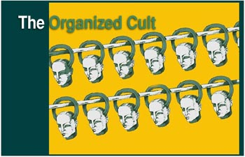 The Organized Cult