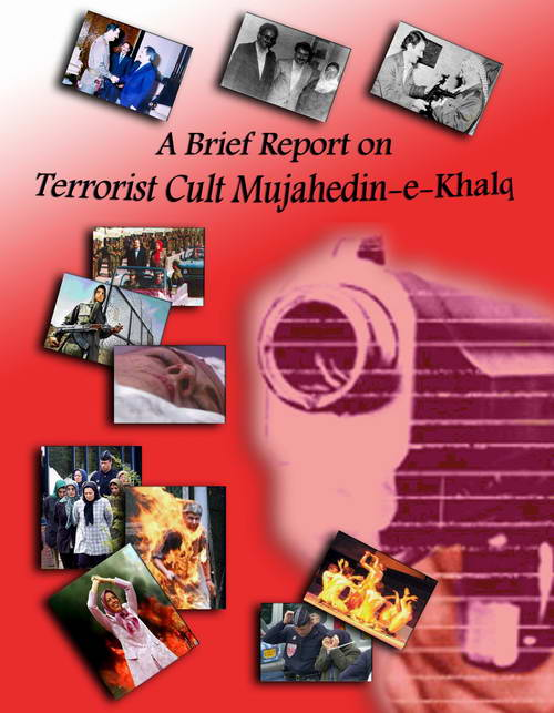 A BRIEF REPORT ON TERRORIST CULT MEK