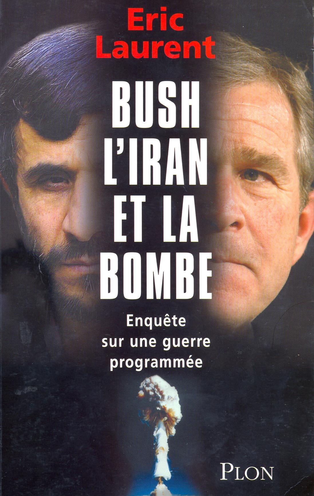 بوش، ایران و بمب