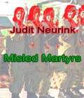 Misled Martyrs