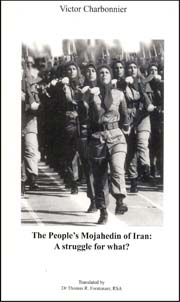 The People's Mojahedin of Iran:A Struggle for What?
