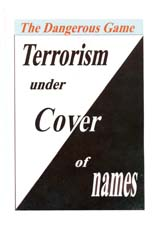TERRORISM UNDER COVER OF NAMES