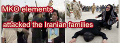 MKO elements attacked the Iranian families who wanted to visit their belovdes