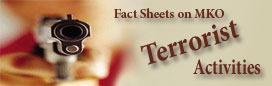 Fact Sheets on MKO Terrorist Activities