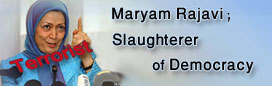 Maryam Rajavi;Slaughterer of Democracy