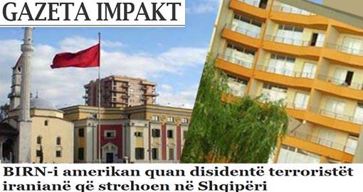 "US News Agency BIRN calls Iranian terrorists residing in Albania ""dissidents"""