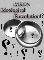 Forged System of Values in MKO's Ideological Revolution