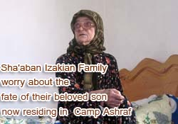 Sha'aban Izakian Family Worry about the fate of their son residing in Ashraf