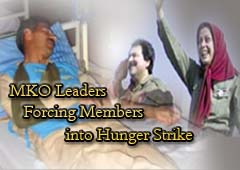 Leaders of the anti-Iran terrorist group, the Mojahedin-e Khalq Organization (MKO), force the group members into hunger strike