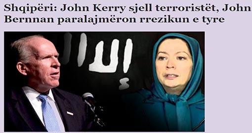 Albania: John Kerry brought MEK terrorists, John Brennan warns of their risk
