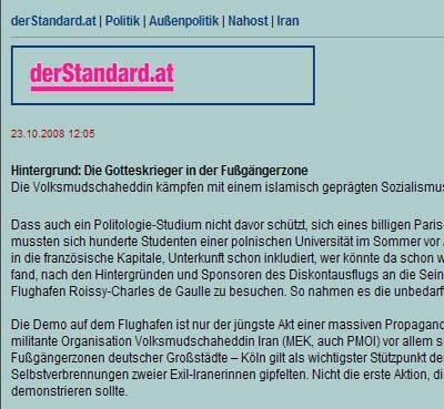 روزنامه استاندارد روز دوم آبان (23 اکتبر 2008) در سایت اینترنتی خود  مقاله ای را با عنوان جنگجویان خدا در پیاده رو منتشر نمود